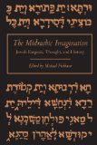 The Midrashic Imagination: Jewish Exegesis, Thought, and History - Michael Fishbane