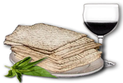 Matzah ~unleavened bread, wine and bitter herbs